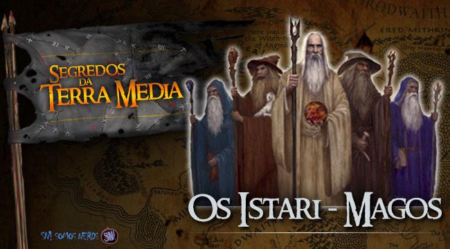 Segredos da Terra Média - Os Istari